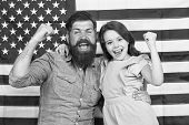 Proud To Be Americans. Happy American Family Celebrating Independence Day. Bearded Man And Little Ch poster
