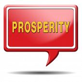 image of prosperity sign  - prosperity succeed in life and business be happy and successful good fortune happiness financial success sign icon or banner - JPG