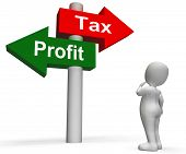 Tax Or Profit Signpost Means Account Taxation Or Profits