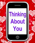 Thinking About You On Phone Means Love Miss Get Well