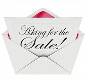 Asking for the Sale words on a note in an envelope as a sales technique to close the deal in a proposal, selling or sales call, or presentation