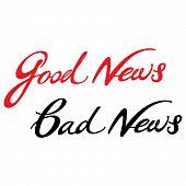 gute Nachricht schlechte Nachrichten