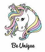 White Cute Unicorn Vector Head With Mane And Rainbow Hair, Inscription Be Unique. Illustration For T poster