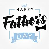 Happy Father`s Day Vector Lettering Background. Happy Fathers Day Calligraphy With Crown And Bow Tie poster