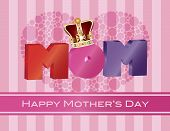 Mothers Day Mom Alphabet With Crown Greeting Card Illustration