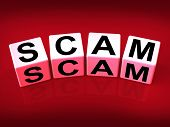 Scam Means Fraud Scheme To Rip-off Or Deceive