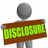 Disclosure Sign Character Shows Legal Communication And Informat