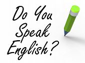Do You Speak English Sign With Pencil Refers To Studying The Lan