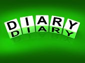 Diary Blocks Mean Journal Blog Or Autobiographical Record