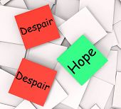 Hope Despair Post-it Notes Show Hoping Or Depression