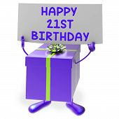 Happy 21St Birthday Sign And Gift Show Twenty First Party