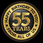 55 Years Happy Birthday To You From All Of Us Gold Label,vector Illustration