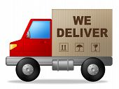 We Deliver Shows Postage Moving And Vehicle