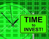 Time To Invest Indicates Return On Investment And Invested