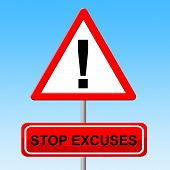 Stop Excuses Indicates Mitigating Circumstances And Caution