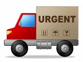 Urgent Truck Indicates Urgency Transport And Important