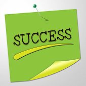 Success Sign Represents Prevail Placard And Winning