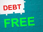 Debt Free Means Debit Card And Arrears