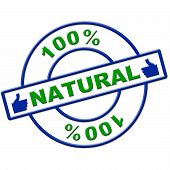 Hundred Percent Natural Represents Healthy Pure And Completely