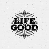 image of starburst  - Life is good typography - JPG