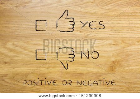 Thumbs Up Or Thumbs Down, With Yes No Case To Tick