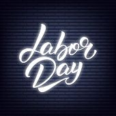 Labor Day Neon Lettering. Usa Labor Day Glowing Lettering Text Label. poster