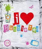 I love bubble tea