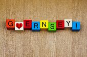 I Love Guernsey, Channel Islands - Sign Series For Travel And Holidays