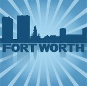 Fort Worth skyline reflected with blue sunburst vector illustration