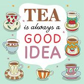 Hand drawn vector card poster with lettering and tea cups