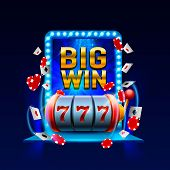 Big Win Slots 777 Banner Casino. Vector Illustration poster