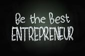 Be The Best Entrepreneur