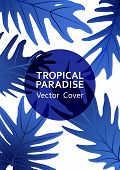 Tropical Paradise Leaf Vector Cover. Cool Floral A4 Design. Exotic Tropic Plant Leaf Vector. Summer  poster