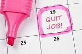 Calendar mark  with Quit job