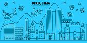Peru Winter Holidays Skyline. Merry Christmas, Happy New Year Decorated Banner With Santa Claus.peru poster