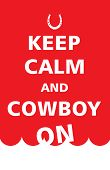 Keep Calm and Cowboy On Floating