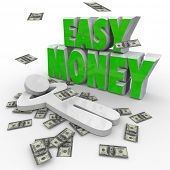 A person relaxes as money falls around him and the words Easy Money to illustrate earning an income