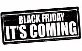 Black Friday It S Coming
