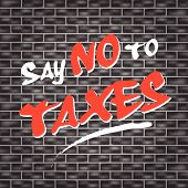 No Taxes Graffiti