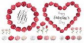 Roses. Red Rose Wreath. Happy Valentines Day. I Love You. Lettering. Heart Made Of Roses. Set Of Ros poster