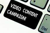 Conceptual Hand Writing Showing Video Content Campaign. Business Photo Showcasing Integrates Engagin poster