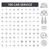 Car Service Editable Line Icons, 100 Vector Set, Collection. Car Service Black Outline Illustrations poster