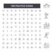 Politics Editable Line Icons, 100 Vector Set, Collection. Politics Black Outline Illustrations, Sign poster