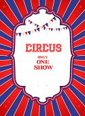Vintage circus poster with place for text