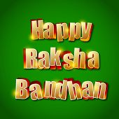 Shiny golden text Happy Raksha Bandhan on green background.