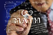 picture of mathematics  - Educational concept image of a man holding marker and write I Love Math with mathematics formulas doodle over blue background - JPG