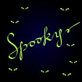Spooky calligraphic lettering on dark blue with evil green eyes, halloween vector background