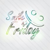 Smile It's Friday Typography