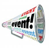 Event word on a bullhorn or megaphone advertising or marketing a special gathering, movie, party, meeting or show