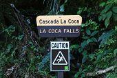 La Coca Falls caution sign